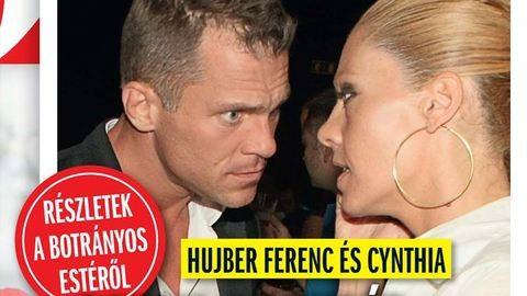 Hujber Ferenc és Cynthia: pofon, rettegés, ordítozás