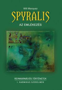 Ezoterikus könyvajánló: Spyralis – az emlékezés