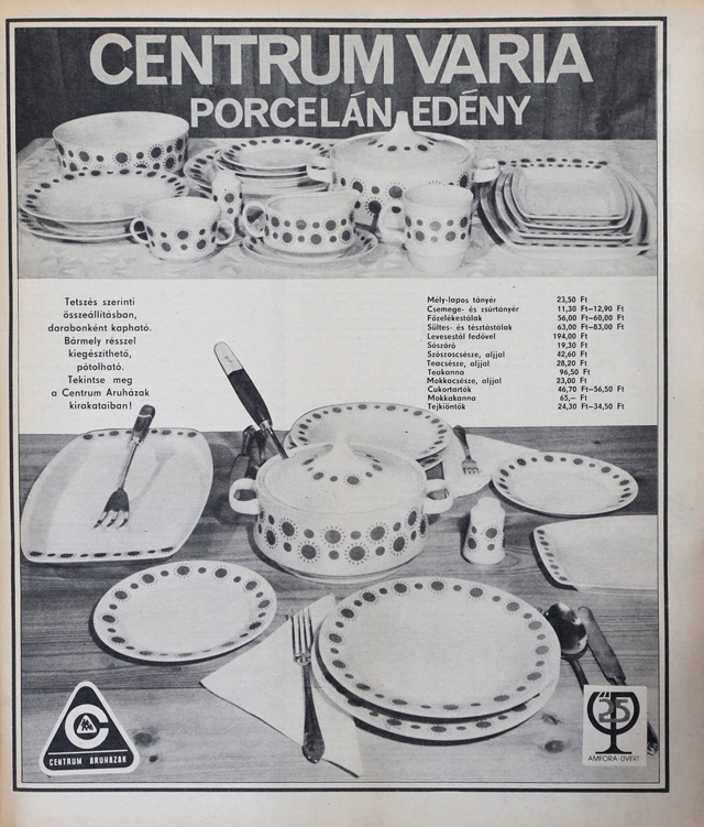 Még mindig 1974-ben járunk, és porcelánt kínálunk.