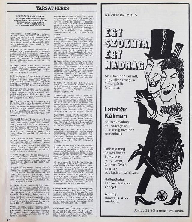 1983-ban újra játszották a mozik a 43-as film felújított változatát. Ma már észre sem vennénk egy ilyen hirdetés a lapokban.