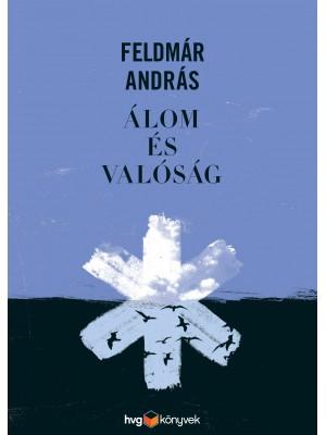 6 ütős idézet Feldmár András új könyvéből