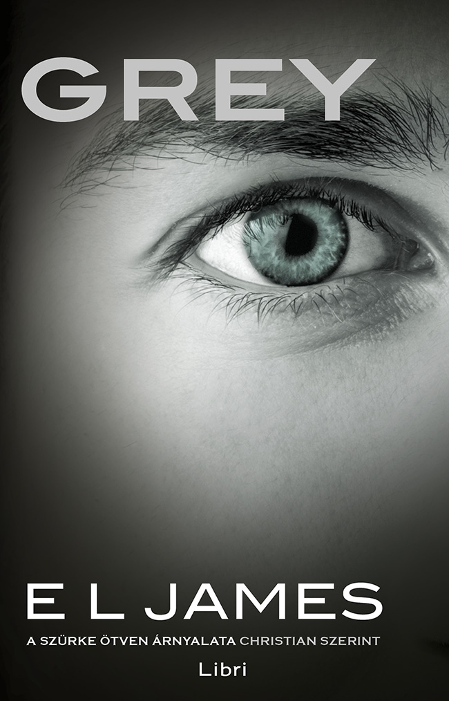 Mindent, amit A szürke ötven árnyalata új könyvről, a Greyről tudni lehet