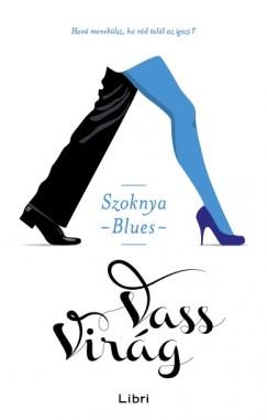 Szoknya blues - Olvass bele Vass Virág új könyvébe! - 1 rész