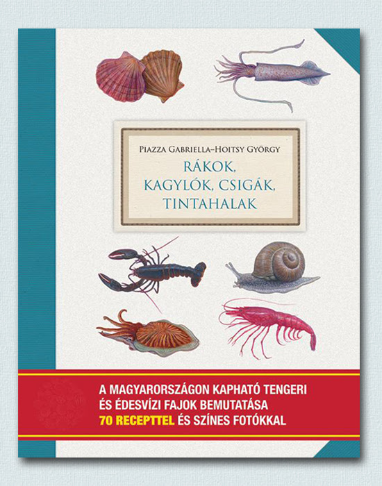 Garnélaburger és a halimádók alapkönyve