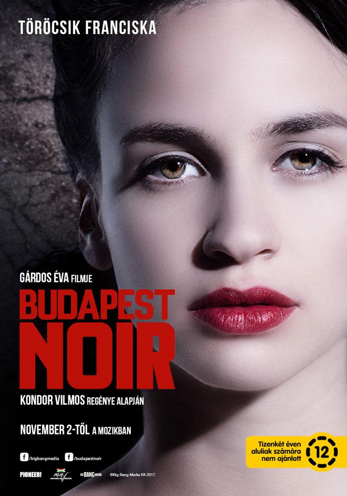 Törőcsik Franciska a Budapest Noir legújabb plakátján (Fotó: Big Bang Media)