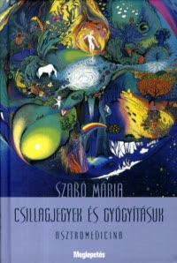 Csillagjegyek és gyógyításuk
