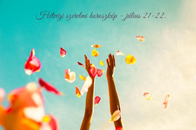 hétvégi szerelmi horoszkóp július 21-22.