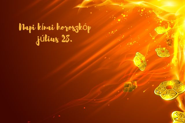 napi kínai horoszkóp július 28.