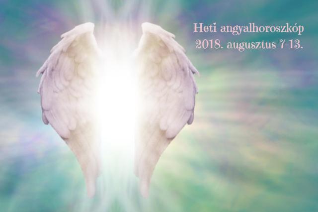 heti angyalhoroszkóp augusztus 7-13.