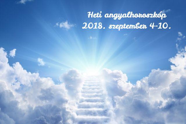 heti angyalhoroszkóp 2018. szeptember 4-10.