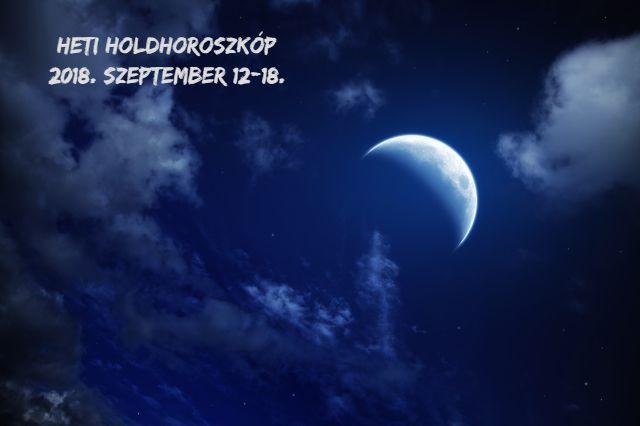 heti holdnaptár holdhoroszkóp szeptember 12-18.