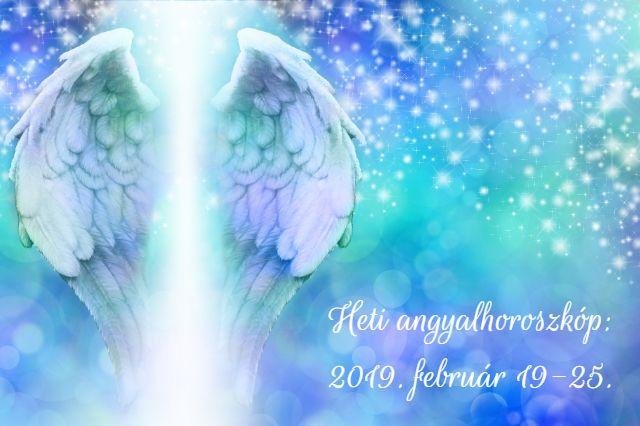 heti angyalhoroszkóp 2019. február 19-25.