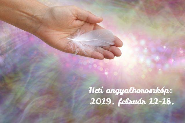 heti angyalhoroszkóp 2019. február 12-18.