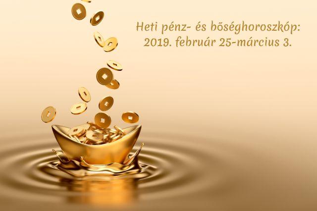 heti pénzhoroszkóp 2019. február 25-március 3.