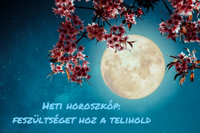 heti horoszkóp 2019. március 18-24.