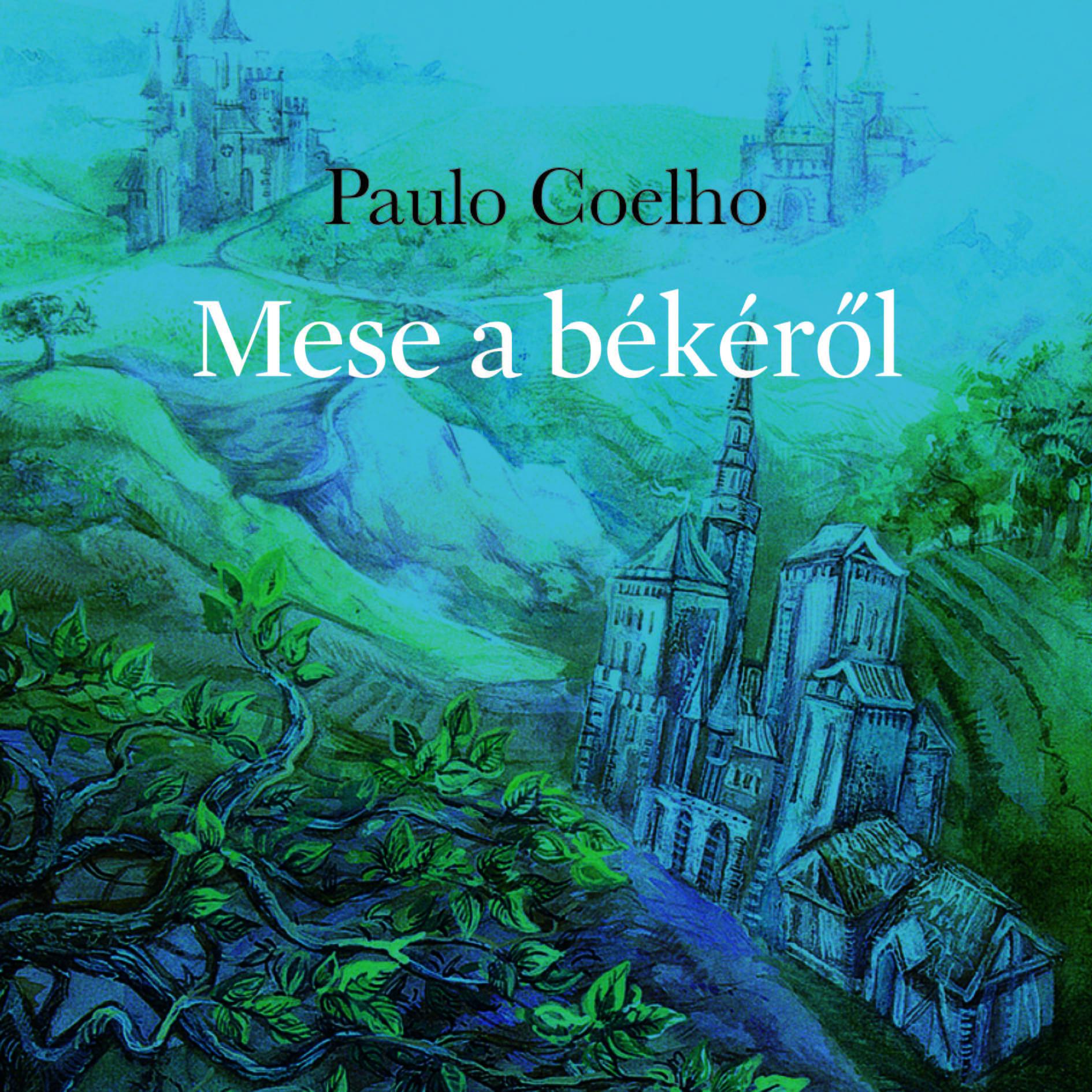 Paulo Coelho: Mese a békéről