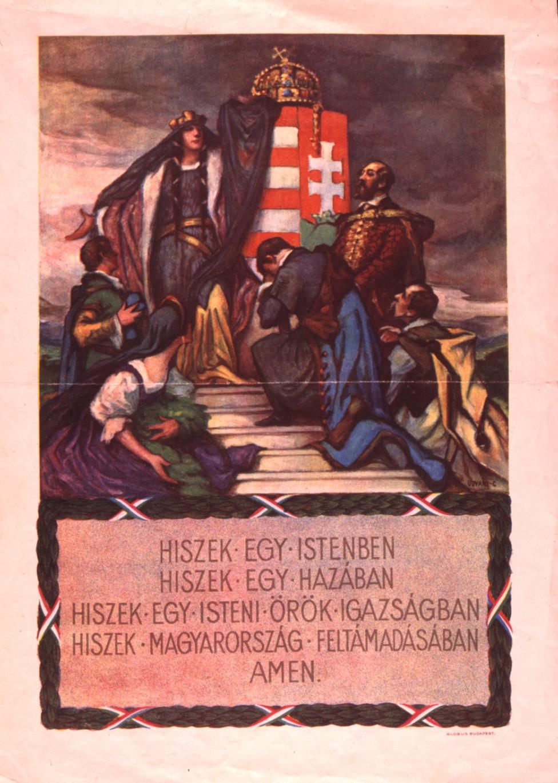 A Magyar Hiszekegy egy korabeli irredenta plakáton (forrás: Wikipedia)