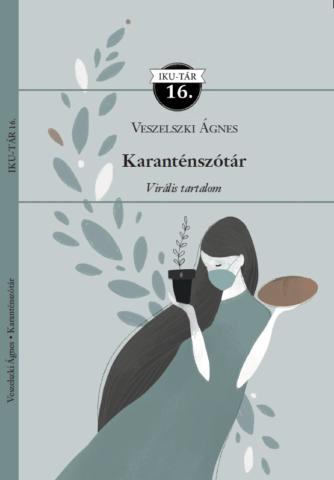 Fotelvirológus és covidinka  –Megjelent a Karanténszótár
