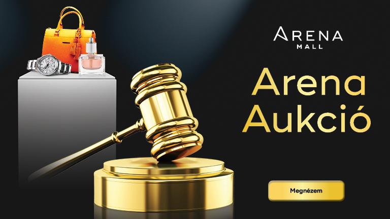 Arena Aukció, az idei ősz legnagyobb durranása! (x)