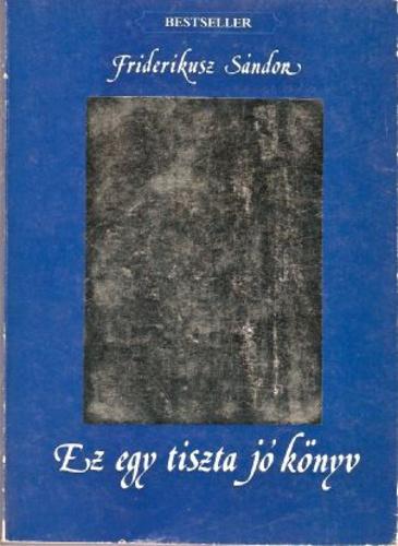 Ez egy tiszta jó könyv (fotó: moly.hu)