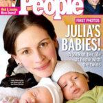 Julia Roberts ikrei 2004-ben születtek, nem sokkal később már a címlapon szerepeltek. a Fotók édesapjuk készítette